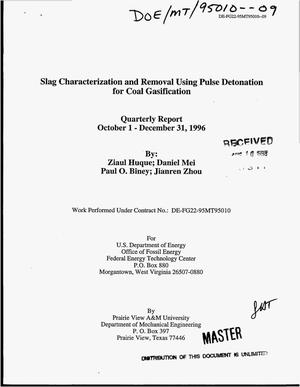 Primary view of object titled 'Slag characterization and removal using pulse detonation for coal gasification. Quarterly report, October 1--December 31, 1996'.