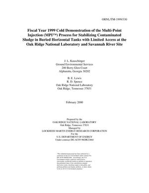 Primary view of object titled 'FY 1999 cold demonstration of the Multi-Point Injection (MPI) process for stabilizing contaminated sludge in buried horizontal tanks with limited access at the Oak Ridge National Laboratory'.