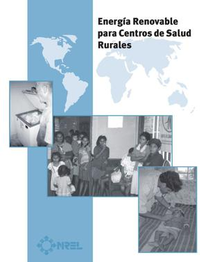 Primary view of object titled 'Energia Renovable para Centros de Salud Rurales (Renewable Energy for Rural Health Clinics)'.