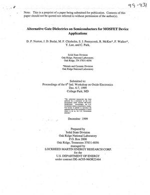 Primary view of object titled 'Alternative Gate Dielectrics on Semiconductors for MOSFET Device Applications'.