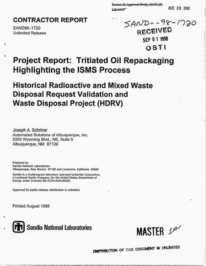 Primary view of object titled 'Project report: Tritiated oil repackaging highlighting the ISMS process. Historical radioactive and mixed waste disposal request validation and waste disposal project'.