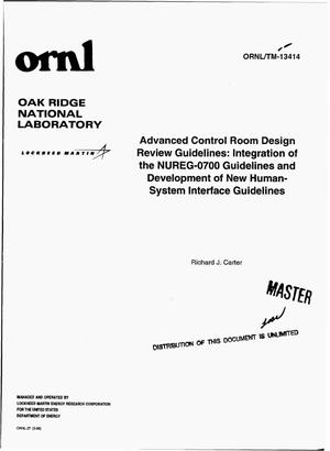 Primary view of object titled 'Advanced control room design review guidelines: Integration of the NUREG-0700 guidelines and development of new human-system interface guidelines'.