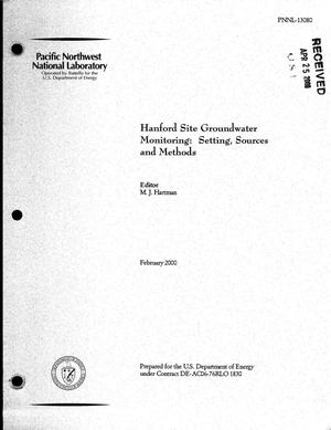 Primary view of object titled 'Hanford Site groundwater monitoring: Setting, sources and methods'.