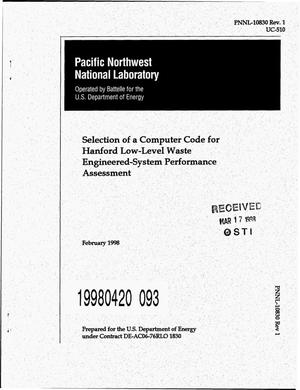 Primary view of object titled 'Selection of a computer code for Hanford low-level waste engineered-system performance assessment. Revision 1'.