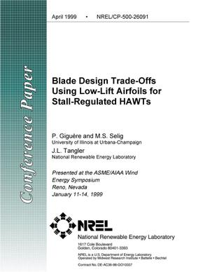 Primary view of object titled 'Blade Design Trade-Offs Using Low-Lift Airfoils for Stall-Regulated HAWTs'.