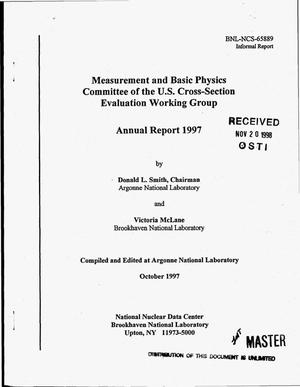 Primary view of object titled 'Measurement and Basic Physics Committee of the U.S. Cross-Section Evaluation Working Group annual report 1997'.