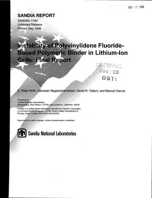 Primary view of object titled 'Instability of Polyvinylidene Fluoride-Based Polymeric Binder in Lithium-Ion Cells: Final Report'.