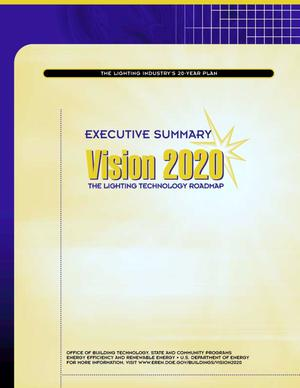 Primary view of object titled 'Vision 2020: The Lighting Technology Roadmap, Executive Summary (Brochure)'.