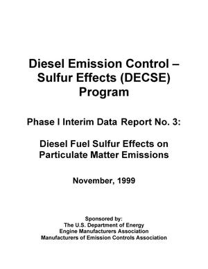 Primary view of object titled 'Diesel Emission Control -- Sulfur Effects (DECSE) Program; Phase I Interim Date Report No. 3: Diesel Fuel Sulfur Effects on Particulate Matter Emissions'.