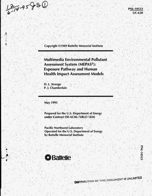 Primary view of object titled 'Multimedia Environmental Pollutant Assessment System (MEPAS{reg_sign}): Exposure pathway and human health impact assessment models'.