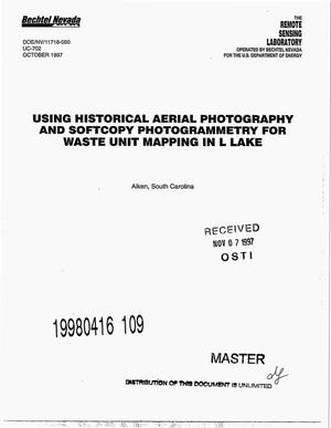 Primary view of object titled 'Using historical aerial photography and softcopy photogrammetry for waste unit mapping in L Lake.'.