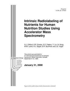 Primary view of object titled 'Intrinsic radiolabeling of nutrients for human nutrition studies using accelerator mass spectrometry'.