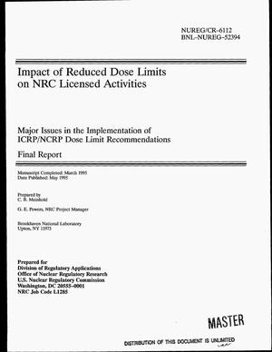 Primary view of object titled 'Impact of reduced dose limits on NRC licensed activities. Major issues in the implementation of ICRP/NCRP dose limit recommendations: Final report'.