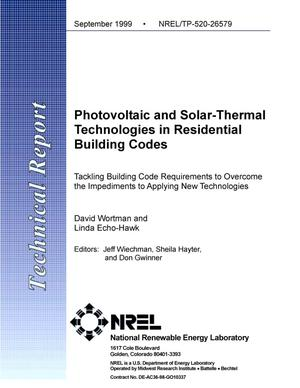 Primary view of object titled 'Photovoltaic and solar-thermal technologies in residential building codes, tackling building code requirements to overcome the impediments to applying new technologies'.