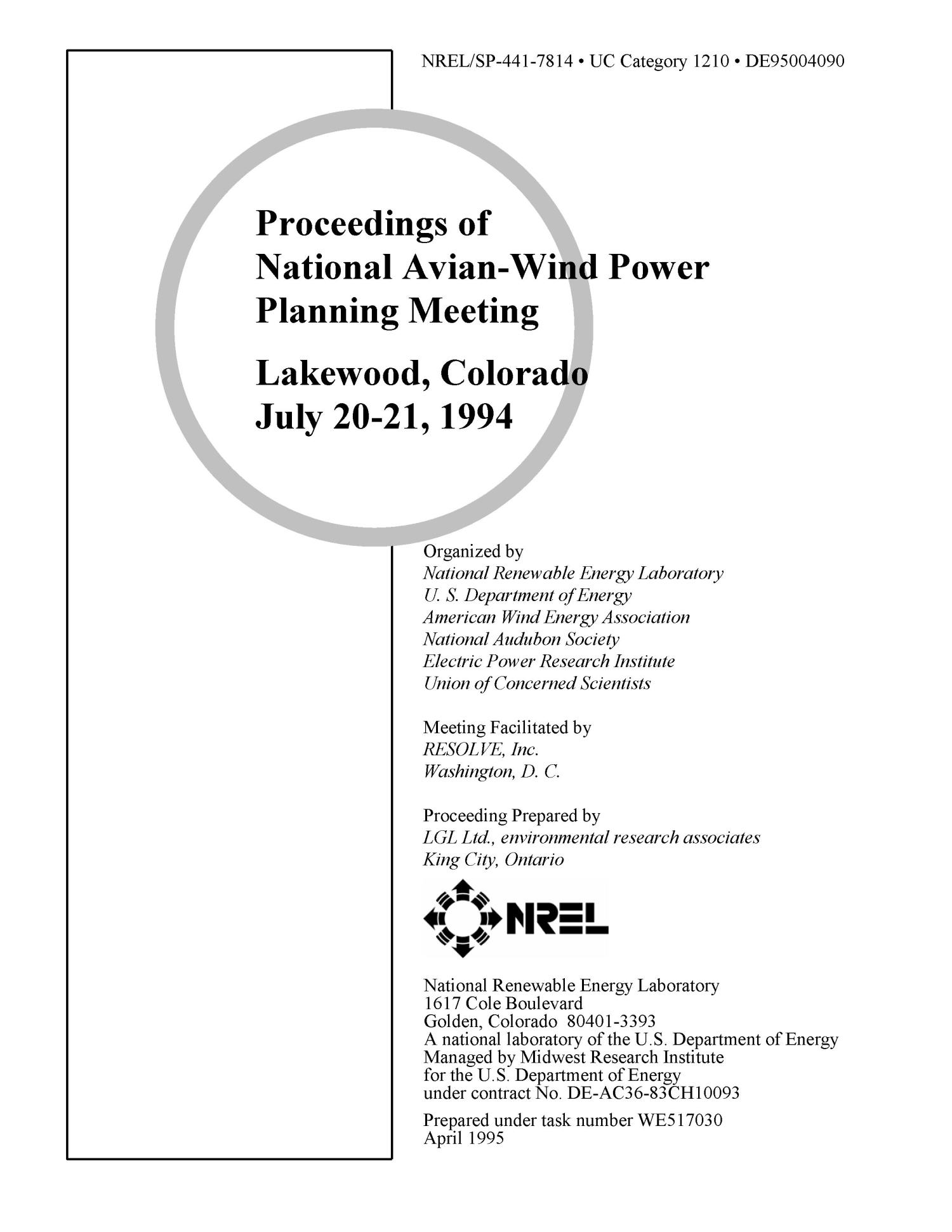 Proceedings of National Avian-Wind Power Planning Meeting, Lakewood, Colorado, July 20-21, 1994                                                                                                      [Sequence #]: 2 of 156