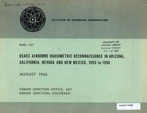 USAEC Airborne Radiometric Reconnaissance in Arizona, California, Nevada and New Mexico, 1953 to 1956
