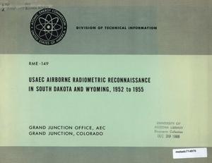 USAEC Airborne Radiometric Reconnaissance in South Dakota and Wyoming, 1952 to 1955