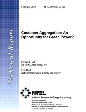 Primary view of object titled 'Customer Aggregation: An Opportunity for Green Power?'.