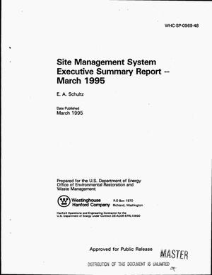Primary view of object titled 'Site management system executive summary report -- March 1995'.