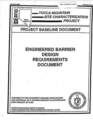 Primary view of object titled 'ENGINEERED BARRIER DESIGN REQUIREMENTS DOCUMENT'.