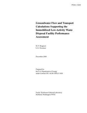 Primary view of object titled 'Groundwater Flow and Transport Calculations Supporting the Immobilized Low-Activity Waste Disposal Facility Performance Assessment'.