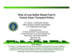 Primary view of object titled 'Role of Low Sulfur Diesel Fuel in Future Clean Transport Policy'.