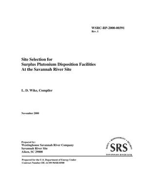 Primary view of object titled 'Site Selection for Surplus Plutonium Disposition Facilities at the Savannah River Site'.
