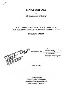 Primary view of object titled 'Final report to US Department of Energy: Cyclotron autoresonance accelerator for electron beam dry scrubbing of flue gases'.