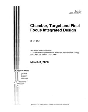 Primary view of object titled 'Chamber, Target and Final Focus Integrated Design'.