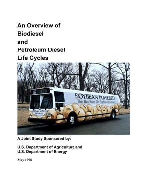 Primary view of object titled 'An Overview of Biodiesel and Petroleum Diesel Life Cycles'.