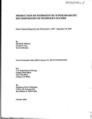 Primary view of object titled 'Production of Hydrogen by Superadiabatic Decomposition of Hydrogen Sulfide - Final Technical Report for the Period June 1, 1999 - September 30, 2000'.