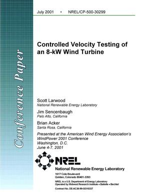 Primary view of object titled 'Controlled Velocity Testing of an 8-kW Wind Turbine'.
