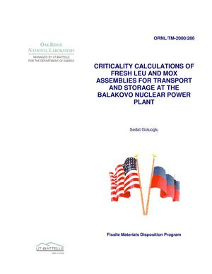 Primary view of object titled 'Criticality Calculations of Fresh LEU and MOX Assemblies for Transport and Storage at the Balakovo Nuclear Power Plant'.
