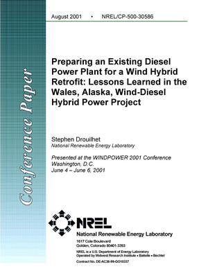 Primary view of object titled 'Preparing an Existing Diesel Power Plant for a Wind Hybrid Retrofit: Lessons Learned in the Wales, Alaska, Wind-Diesel Hybrid Power Project'.
