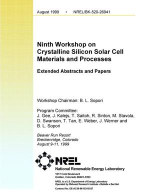 Primary view of object titled 'Ninth Workshop on Crystalline Silicon Solar Cell Materials and Processes: Extended Abstracts and Papers of the Workshop, 9-11 August 1999, Breckenridge, Colorado'.