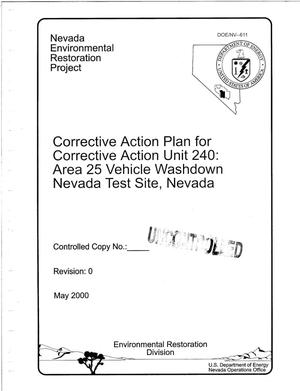 Primary view of object titled 'Corrective Action Plan for Corrective Action Unit 240: Area 25 Vehicle Washdown Nevada Test Site, Nevada'.