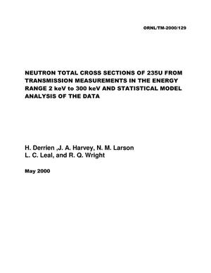 Primary view of object titled 'Neutron Total Cross Sections of {sup 235}U From Transmission Measurements in the Energy Range 2 keV to 300 keV and Statistical Model Analysis of the Data'.