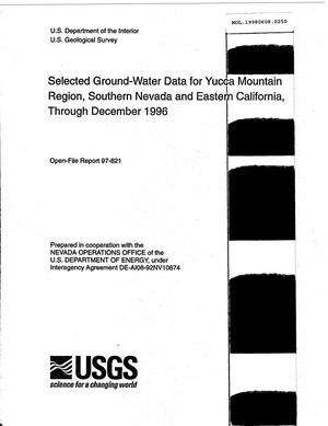 Primary view of object titled 'SELECTED GROUND-WATER DATA FOR YUCCA MOUNTAIN REGION, SOUTHERN NEVADA AND EASTERN CALIFORNIA THROUGH DECEMBER 1996'.