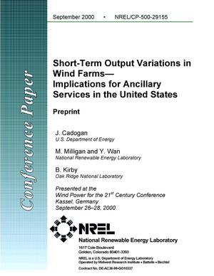 Primary view of object titled 'Short-Term Output Variations in Wind Farms--Implications for Ancillary Services in the United States: Preprint'.