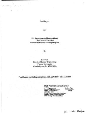 Primary view of object titled 'Final report for U.S. Department of Energy Grant DE-FG02-95NE38118-5 University Reactor Sharing Program [Purdue University]'.