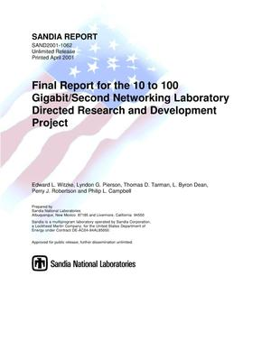 Primary view of object titled 'Final Report for the 10 to 100 Gigabit/Second Networking Laboratory Directed Research and Development Project'.