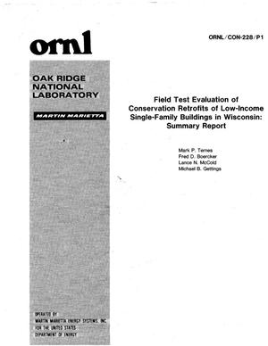 Primary view of object titled 'Field Test Evaluation of Conservation Retrofits of Low-Income Single Family Buildings in Wisconsin: Summary Report'.