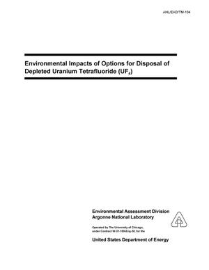 Primary view of object titled 'Environmental impacts of options for disposal of depleted uranium tetrafluoride (UF{sub 4}).'.