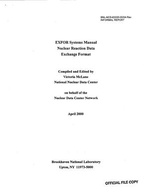 Primary view of object titled 'EXFOR SYSTEMS MANUAL NUCLEAR REACTION DATA EXCHANGE FORMAT.'.