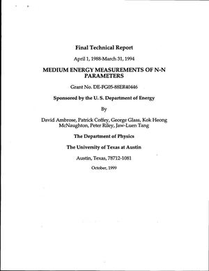 Primary view of object titled 'Medium Energy Measurements of N-N Parameters. Final technical report'.