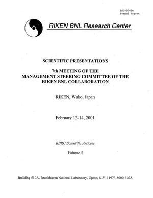 Primary view of object titled 'Scientific Presentation. 7th Meeting of the Management Steering Committee of the RIKEN BNL Collaboration.'.