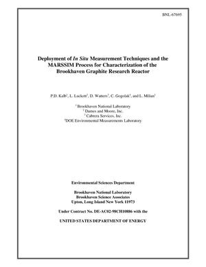 Primary view of object titled 'DEPLOYMENT OF IN SITU MEASUREMENT TECHNIQUES AND THE MARSSIM PROCESS FOR CHARACTERIZATION OF THE BROOKHAVEN GRAPHITE RESEARCH REACTOR.'.