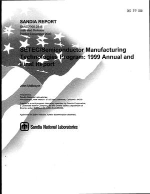 Primary view of object titled 'SETEC/Semiconductor Manufacturing Technologies Program: 1999 Annual and Final Report'.