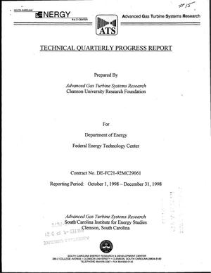 Primary view of object titled 'Advanced Gas Turbine Systems Research, Technical Quarterly Progress Report. October 1, 1998--December 31, 1998'.