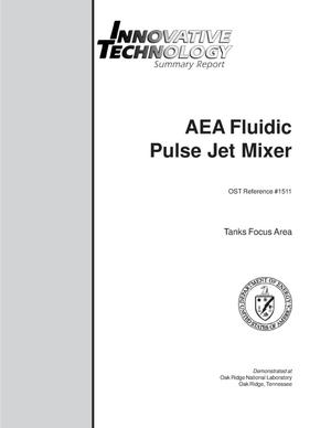 AEA Fluidic Pulse Jet Mixer  Innovative Technology Summary